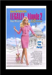 Legally Blonde 2: Red, White Blonde art print poster with simple frame