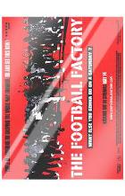 Football Factory, the art print poster with laminate