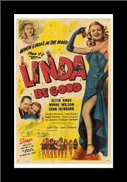 Linda Be Good art print poster with simple frame