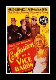 Confessions of a Vice Baron art print poster with simple frame