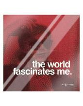 World Fascinates Me art print poster with laminate