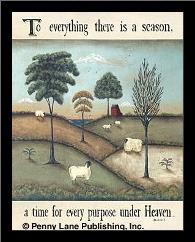To Everything There Is A Season art print poster with simple frame