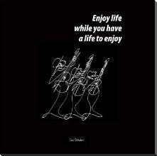 Enjoy Life art print poster with block mounting