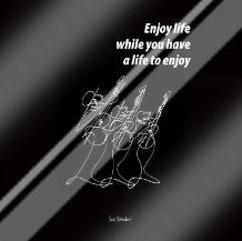 Enjoy Life art print poster with laminate