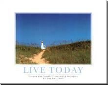 Live Today art print poster with block mounting