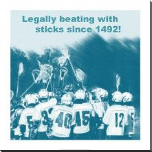 Legally Beating with Sticks Since 1492 art print poster with block mounting