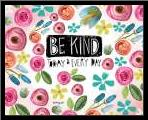 Be Kind Every Day art print poster with simple frame