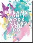Dreams art print poster with block mounting