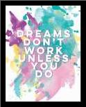 Dreams art print poster with simple frame