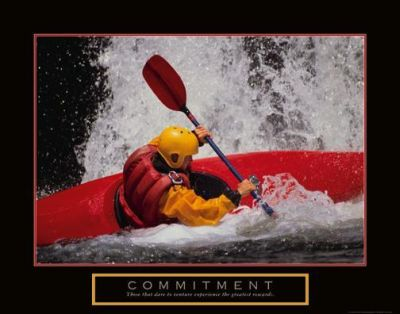 Commitment - Kayak poster print by  Unknown