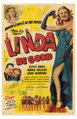 Linda Be Good poster print by  Entertainment Poster