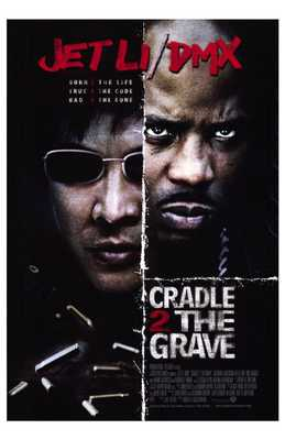 Cradle 2 the Grave poster print by  Entertainment Poster