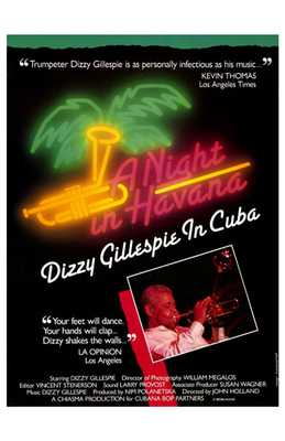 Night in Havana: Dizzy Gillespie in poster print by Entertainment Poster