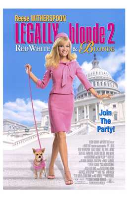 Legally Blonde 2: Red, White Blonde poster print by  Entertainment Poster
