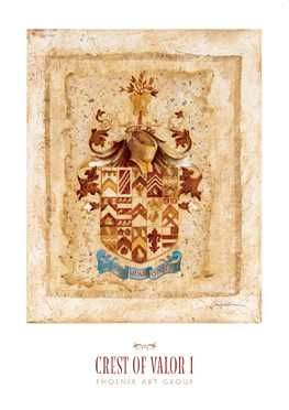 Crest of Valor I poster print by  Augustine