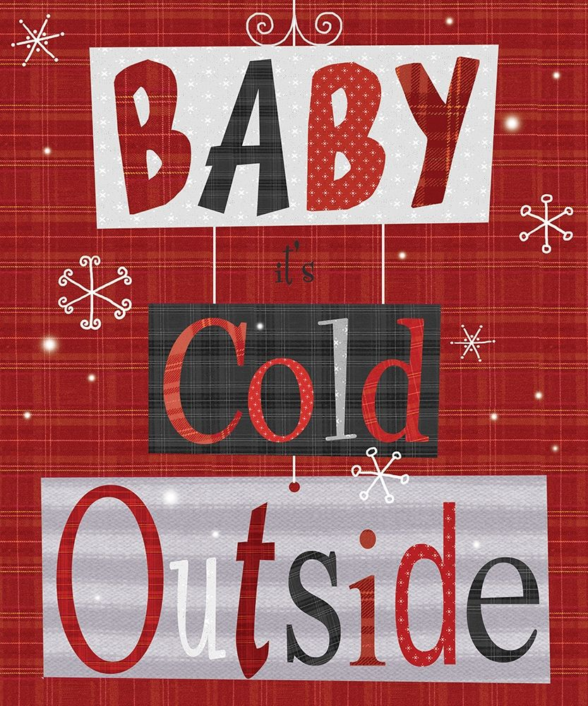 Baby Its Cold Outside poster print by  P.S. Art
