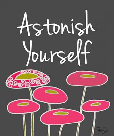 Astonish Yourself II poster print by Shanni Welsh