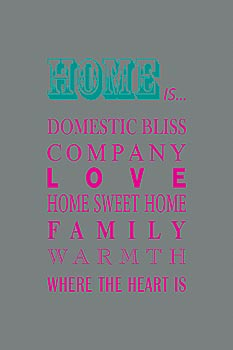 What Home Is… poster print by Sarah Blake