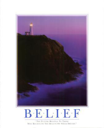 Belief poster print by  SuccessCorner