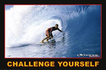 Challenge Yourself - Extreme Sport poster print by  Unknown
