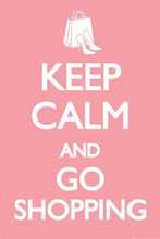 Keep Calm and Go Shopping poster print by  Novelty