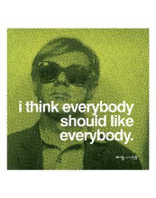 I Think Everybody Should Like Everybody poster print by Andy Warhol