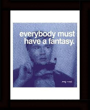 Everybody Must Have A Fantasy poster print by Andy Warhol