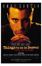 Things to Do in Denver When You're Dead poster print by  Entertainment Poster