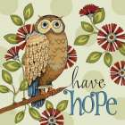Have Hope poster print by Karla Dornacher