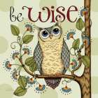 Be Wise poster print by Karla Dornacher