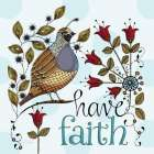 Have Faith poster print
