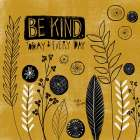 Be Kind Today poster print by Katie Doucette
