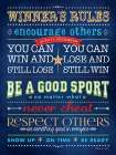 Winning Rules poster print by Stephanie Marrott