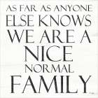 Nice Normal Family poster print