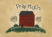 Pray Much poster print by Lori Maphies