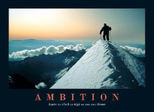Ambition poster print by  Anonymous