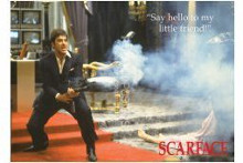 Scarface (Say Hello To My Little Friend) poster print by  Novelty