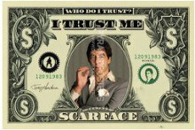 Scarface (Dollar Bill) poster print by  Novelty