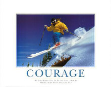 Courage poster print by  SuccessCorner